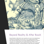 Beyond Reality & After Bosch